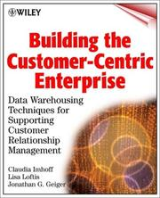 Cover of: Building the customer-centric enterprise | Claudia Imhoff