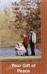 Cover of: Your Gift of Peace (Gifts You Bring Series) by Doug W. Manning