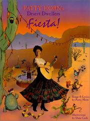 Cover of: Desert Dwellers Fiesta! | Patty Horn