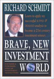 Cover of: Brave, New Investment World by Richard Schmidt