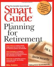 Cover of: Smart guide to planning for retirement by Mike Robbins