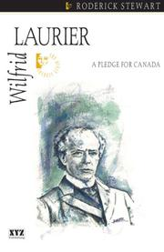 Cover of: Wilfrid Laurier by Roderick Stewart