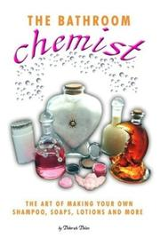 Cover of: The Bathroom Chemist by Deborah R. Dolen