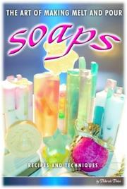 Cover of: The Art of Making Melt and Pour Soaps by Deborah R. Dolen