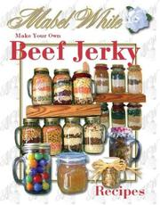 Cover of: Make Your Own Beef Jerky | Deborah R. Dolen