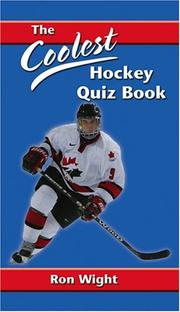 Cover of: The Coolest Hockey Quiz Book by Ron Wight