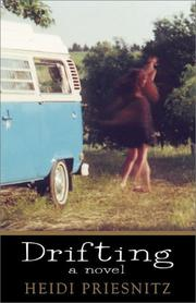Cover of: Drifting, a novel by Heidi Priesnitz
