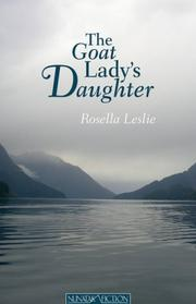 Cover of: The Goat Lady's Daughter | Rosella M. Leslie