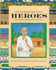 Cover of: The Barefoot Book of Heroes (Barefoot Collections) | Rebecca Hazell