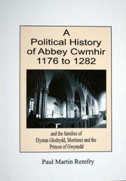 Cover of: A Political History of Abbey Cwmhir, 1176 to 1282 | Paul Martin Remfry