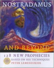 Cover of: Nostradamus and Beyond | Peter Lemesurier