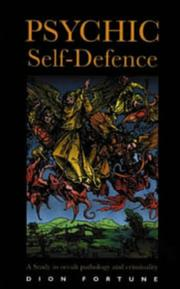Cover of: Psychic self-defence | Dion Fortune