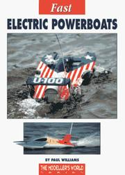 Cover of: Fast Electric Powerboats (Modeller's World) by Paul Williams