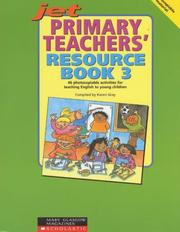 Cover of: Primary Teachers' Resource Book (Junior English Timesavers) | Karen Gray