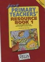 Cover of: Jet Primary Teachers' Resource Book (Jet Primary Teachers Resource) | Karen Gray
