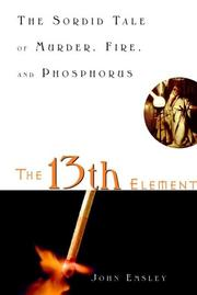 Cover of: The 13th element | Emsley, John.