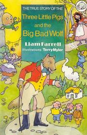 Cover of: The True Story of the Three Little Pigs and the Big Bad Wolf (Elephants) by Terry Myler