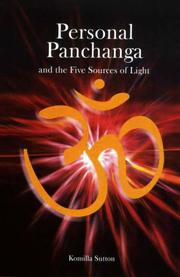 Cover of: Personal Panchanga and the Five Sources of light | Komilla Sutton