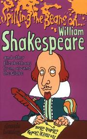 Cover of: Spilling the Beans on William Shakespeare | Mick Gower