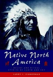 Cover of: Native North America (Living Wisdom) | Larry J. Zimmerman