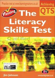 Cover of: Passing the Literacy Skills Test (Achieving QTS) by Jim Johnson