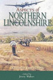 Cover of: Aspects of Northern Lincolnshire (Discovering Local History) | Jenny Walton