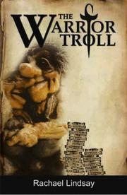 Cover of: The Warrior Troll by Rachael Lindsay