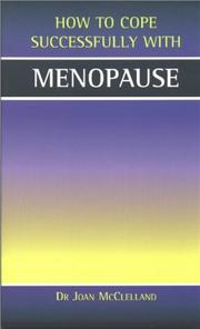 Cover of: Menopause (How to Cope Sucessfully with) | Joan McClelland