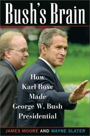 Cover of: Bush's brain | Moore, James, James Moore