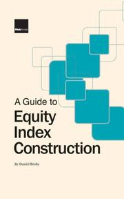 Cover of: A Guide to Equity Index Construction | Daniel Broby