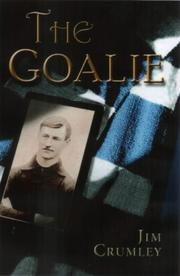 Cover of: The Goalie by Jim Crumley