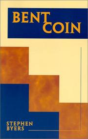 Cover of: Bent Coin | Stephen P. Byers
