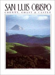 Cover of: San Luis Obispo County, Coast and Castle | Vicki Leon