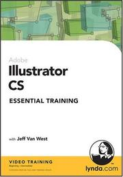 Cover of: Illustrator CS Essential Training | Jeff Van West
