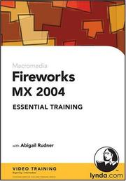 Cover of: Fireworks MX 2004 Essential Training by Abigail Rudner