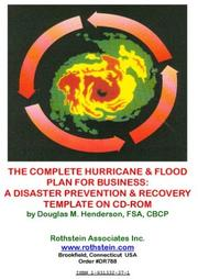 Cover of: The Complete Hurricane & Flood Plan for Business | Douglas M. Henderson