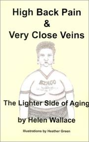 Cover of: High Back Pain and Very Close Veins | Helen Wallace
