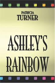 Cover of: Ashley's Rainbow | Patricia Turner