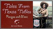 Cover of: Tales from Texas Tables | Carol Blakely