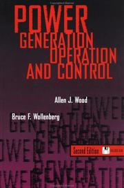 Cover of: Power generation, operation, and control by Allen J. Wood
