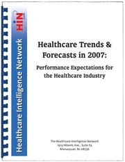 Cover of: Healthcare Trends & Forecasts in 2007 | Peter Kongstvedt