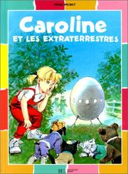 Cover of: Caroline et les extraterrestres | Pierre Probst
