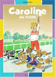 Cover of: Caroline au stade | Pierre Probst