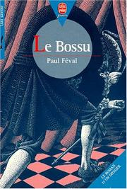Cover of: Le bossu by Paul Féval