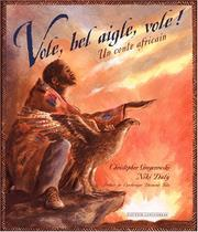 Cover of: Vole, bel aigle, vole ! by Christopher Gregorowski