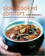 Cover of: Slow cooked comfort by Lydie Marshall