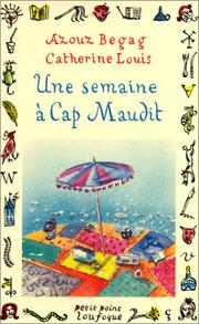 Cover of: Une Semaine a Cap Maudit | Azouz Louis Begag