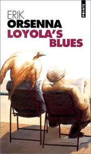 Cover of: Loyola's blues by Erik Orsenna