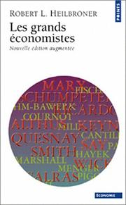 Cover of: Les grands économistes | Robert Louis Heilbroner