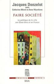 Cover of: Faire société | Jacques Donzelot